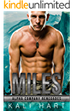Miles (Alpha Company Renegades Book 8)