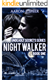 Night Walker (Undeadly Secrets Book 1)