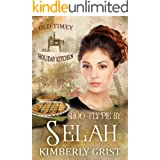 Shoo-fly Pie By Selah: Old Timey Holiday Kitchen Book 2