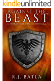 Against the Beast: A Terraunum Origins Novella