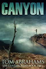 Canyon: A Post Apocalyptic/Dystopian Adventure (The Traveler Book 2) Kindle Edition