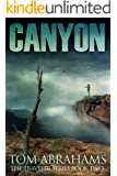 Canyon: A Post Apocalyptic/Dystopian Adventure (The Traveler Book 2)
