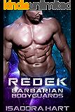 Redek (Barbarian Bodyguards Book 2)