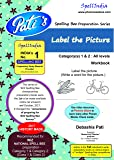 WIZ National Spell Bee - Label the Picture ... Learning workbook for the topic ... common for categories 1 and 2 for 'Label the Picture' topic