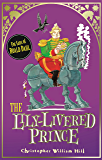 The Lily-Livered Prince: Book 3 (Tales from Schwartzgarten)