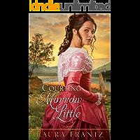 Courting Morrow Little: A Novel