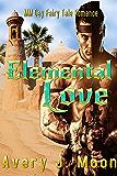 Elemental Love