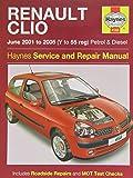 Renault Clio Petrol and Diesel Service and Repair Manual: 2001 to 2005 (Service & repair manuals)