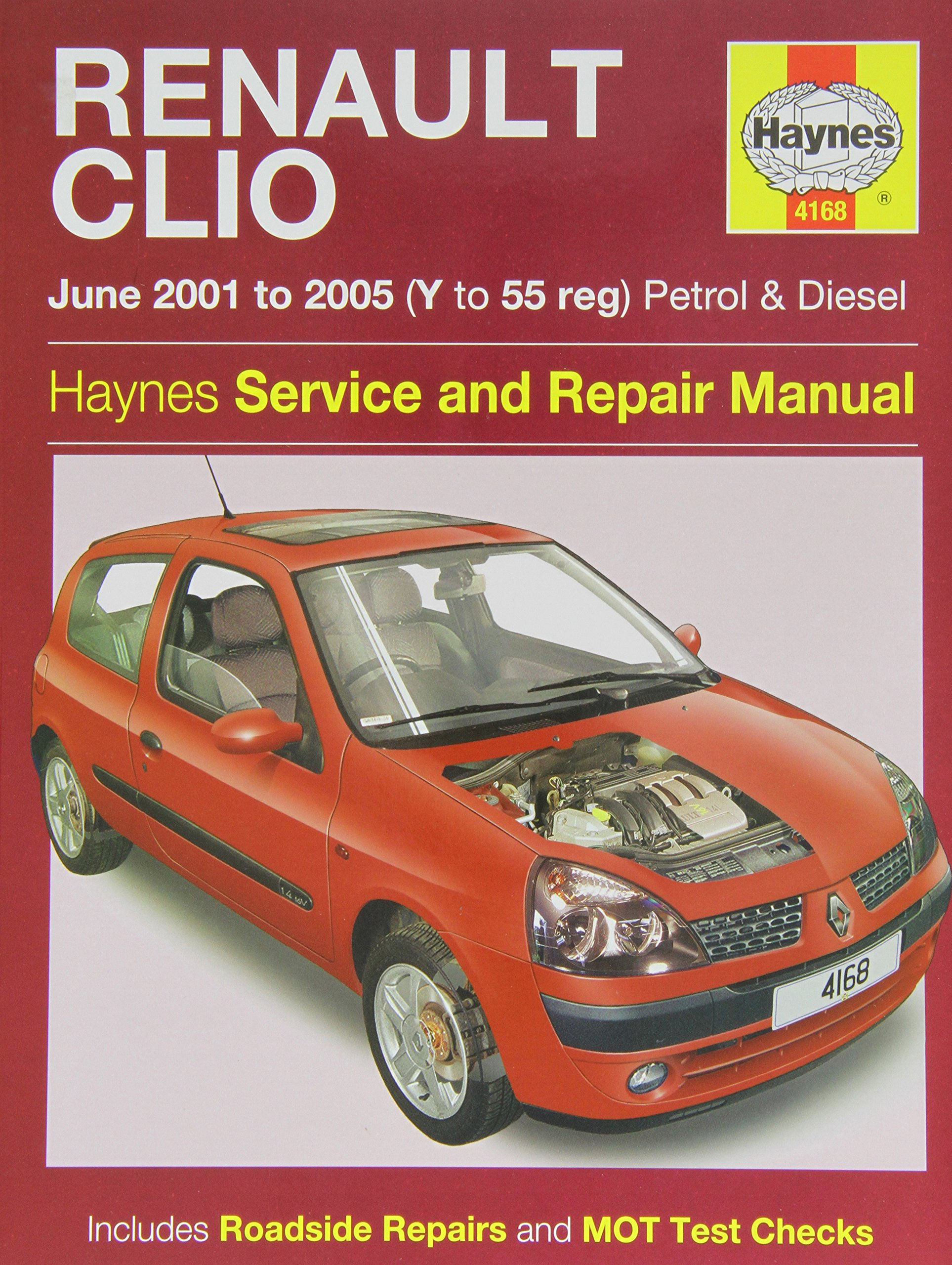 Renault Clio Petrol and Diesel Service and Repair Manual: 2001 to 2005 ( Haynes Service and Repair Ma: gill-peter-t-legg-a-k: 9781844257447:  Amazon.com: ...