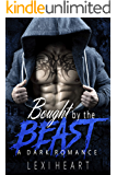 Bought by the Beast: A Dark Romance (Wicked Dynasty Book 1)