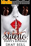 Stiletto: Poppy's revenge