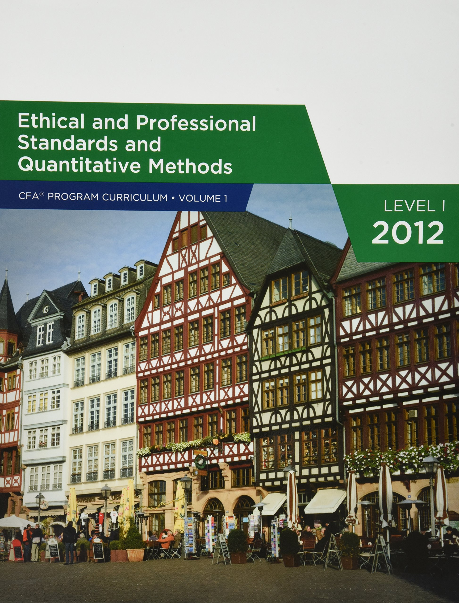 Ethical And Professional Standards And Quantitative Methods Volume