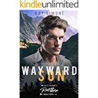 Wayward Son (My Best Friend's Brother Book 3)