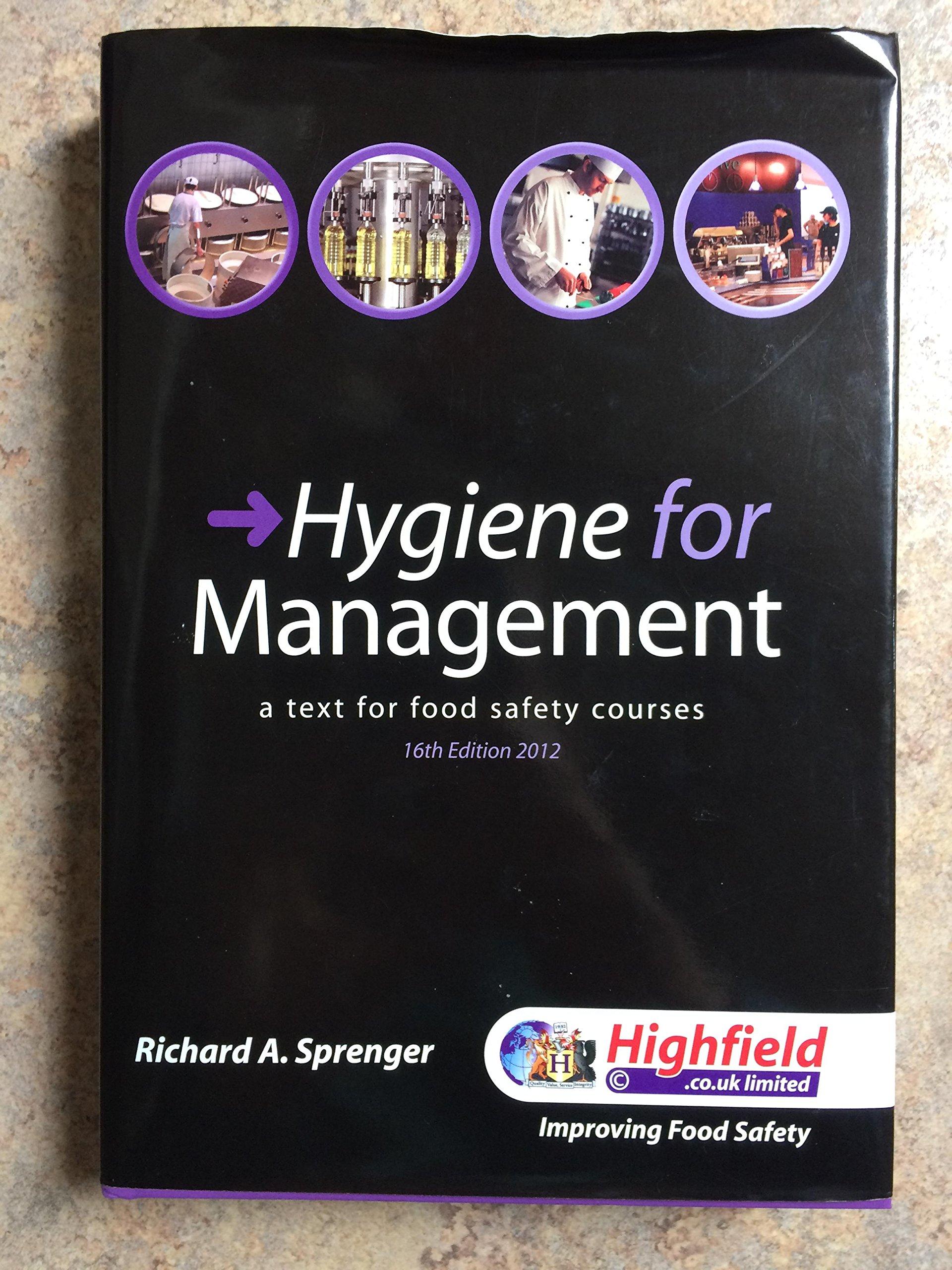 Hygiene For Management: Amazon: Richard A Sprenger: 9781907751684:  Books