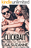 Clickbait (Courting San Diego Standalone Series Book 1)