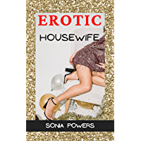 Erotic Housewife: A Suburban Housewife's Introduction To Cuckolding That Changed Her Life, Explicit Steamy Adult Sex…