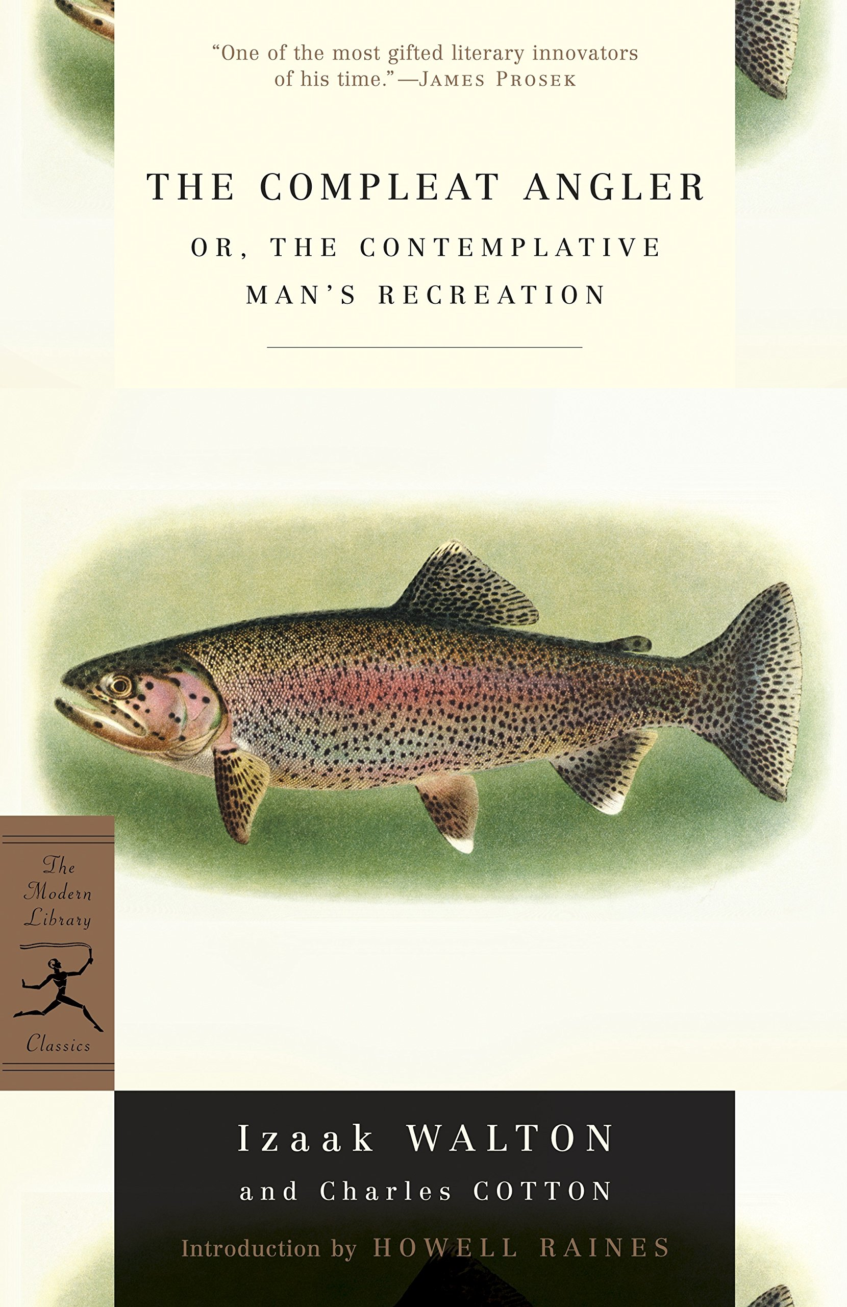 The Compleat Angler: or, The Contemplative Man's Recreation (Modern Library Classics)