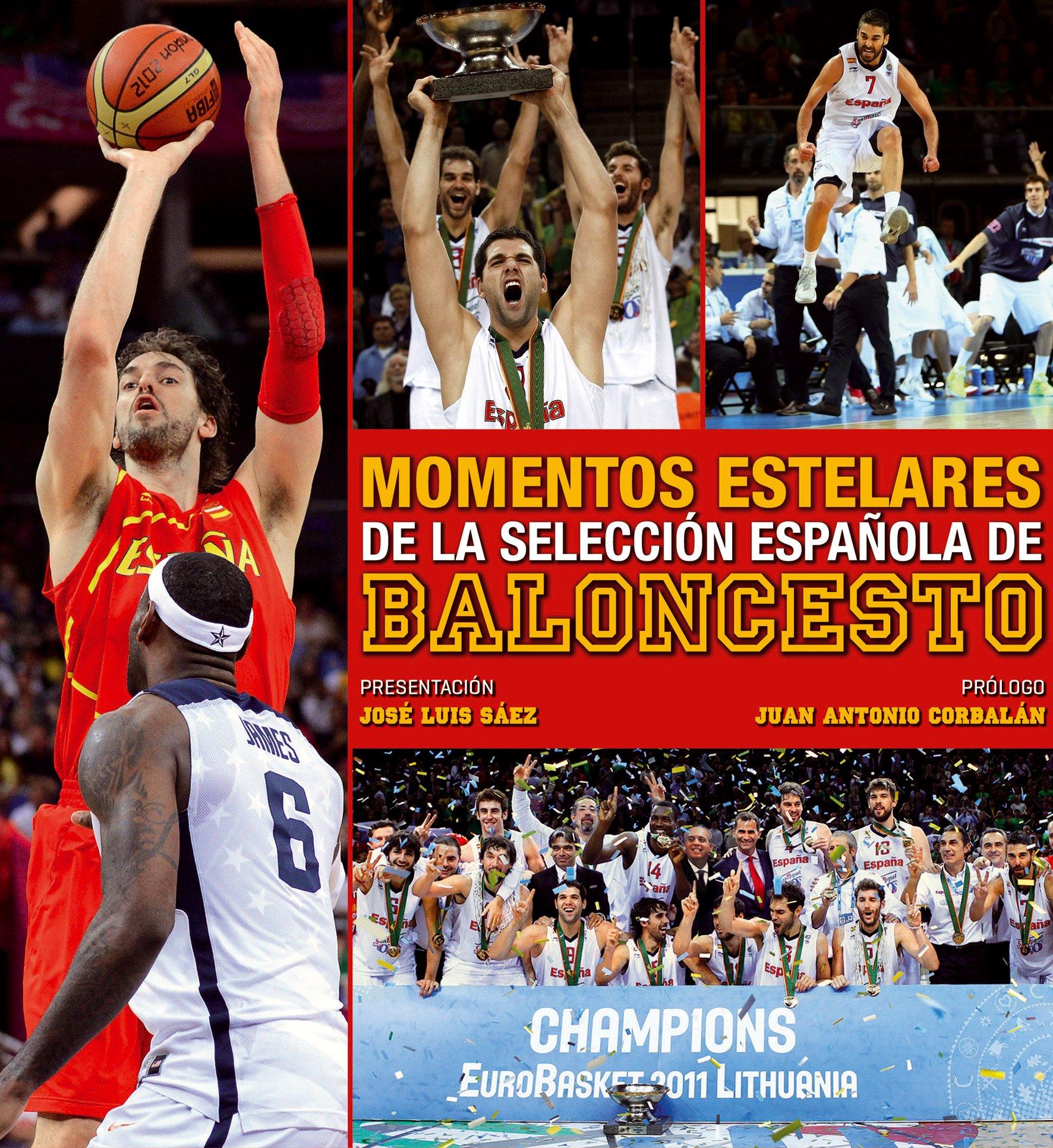 Momentos estelares de la selección española de baloncesto. Ocio y ...