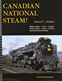 Canadian National Steam Volume 7: Mountain, Noerthern Types and Central Vermont