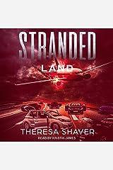 Stranded: Land: Stranded Series, Book 1 Audible Audiobook