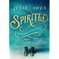 Spirited: The spellbinding new novel from bestselling Richard & Judy author Julie Cohen book cover