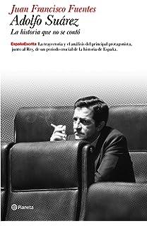 Puedo prometer y prometo.: Mis años con Adolfo Suárez Obras diversas: Amazon.es: Ónega, Fernando: Libros