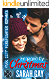 Engaged by Christmas: Park City Firefighter Romance