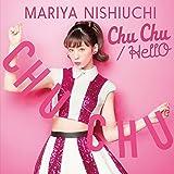 Chu Chu / HellO(CD+DVD)(初回生産限定盤)