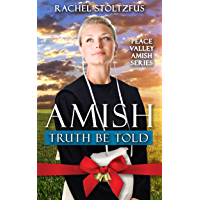 Amish Truth Be Told (Peace Valley Amish Series Book 1)