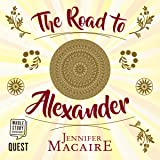 The Road to Alexander: Time for Alexander, Book 1
