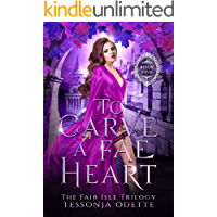 To Carve a Fae Heart (The Fair Isle Trilogy Book 1) book cover