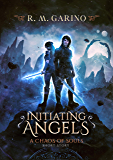 Initiating Angels: A Chaos of Souls Short Story