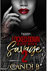 Locked Down In Love With a Savage 2 Kindle Edition