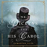 Mr. Dickens and His Carol: A Novel