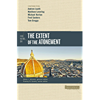 Five Views on the Extent of the Atonement (Counterpoints: Bible and Theology) (English Edition)