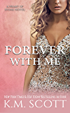 Forever With Me: Heart of Stone Series #7