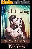 Dark Craving (The Mona Michaels Series Book 1)