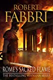 Rome's Sacred Flame: Sunday Post's best reads of the year, 2018 (Vespasian Book 8) (English Edition)