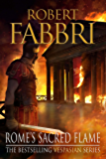 Rome's Sacred Flame: Sunday Post's best reads of the year, 2018 (Vespasian Book 8)
