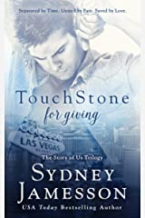 TouchStone for giving (Story of Us Trilogy Book 2) Kindle Edition