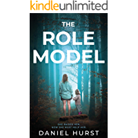 The Role Model: A shocking psychological thriller with several twists