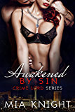 Awakened by Sin (Crime Lord Series Book 4)