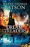 Dreamtreaders (The Dreamtreaders Series Book 1)