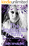 The Immortal Truth (The Immortal Mark Book 2)
