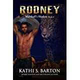 Rodney: Marshall's Shadow – Jaguar Shapeshifter Romance (Marshall's Shadow Book 4)