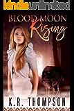 Blood Moon Rising (The Keeper Saga Book 8)