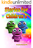 Children's Books: Stories for Children 2: Kids Books ages 4 and up (FREE VIDEO AUDIOBOOK INCLUDED) (Fairy Tales Children's Books)