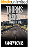 Thorns Aside: A Leah Hudson Thriller (Leah Hudson Thrillers Book 2)