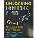 Unlocking English Learners′ Potential: Strategies for Making Content Accessible