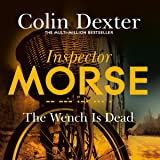 The Wench Is Dead: Inspector Morse Mysteries, Book 8